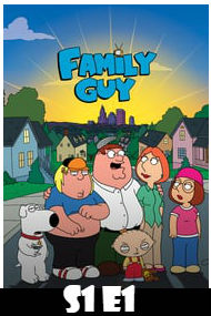 Family Guy Season 1 Episode 1