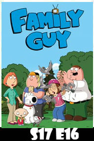 Family Guy Season 17 Episode 16