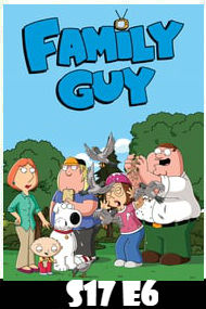 Family Guy Season 17 Episode 6
