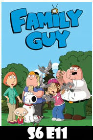Family Guy Season 6 Episode 11