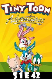 Tiny Toon Adventures Season 1 Episode 42